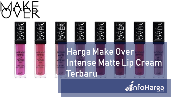 Harga Make Over Intense Matte Lip Cream